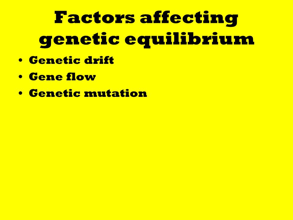 Factors affecting genetic equilibrium