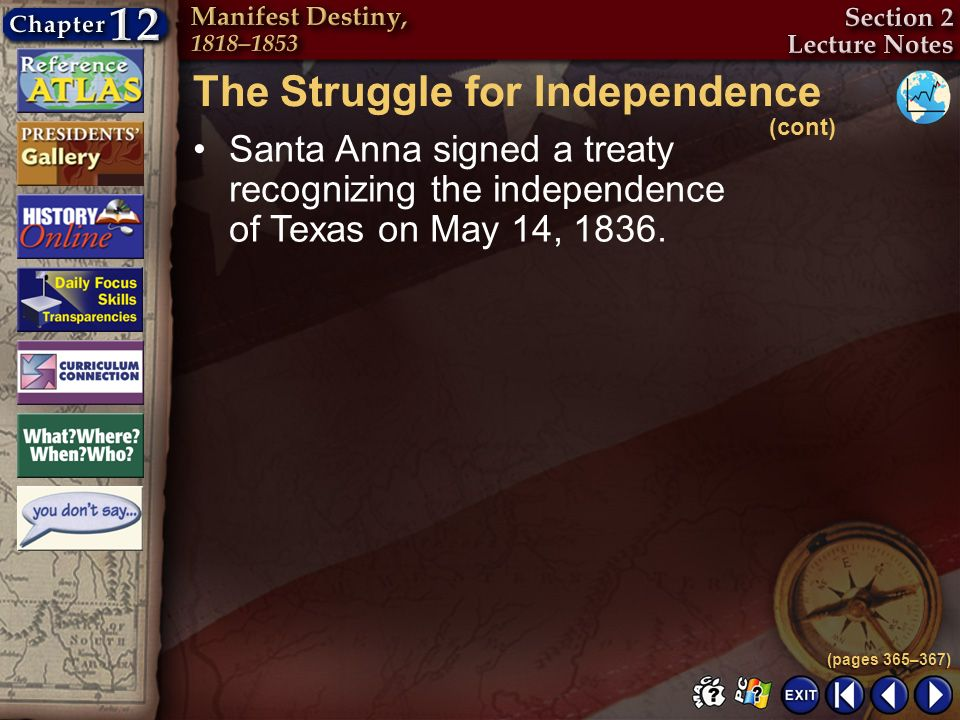 The Struggle for Independence (cont)