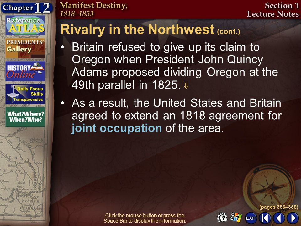 Rivalry in the Northwest (cont.)