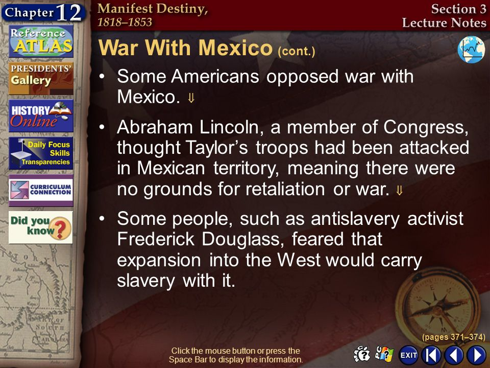 War With Mexico (cont.) Some Americans opposed war with Mexico. 