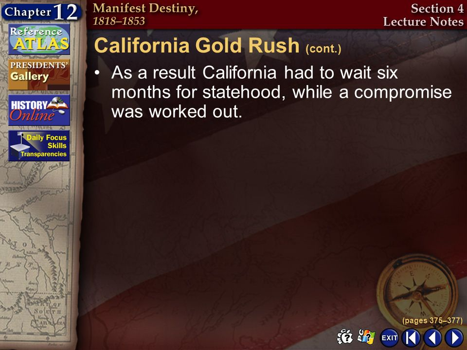 California Gold Rush (cont.)