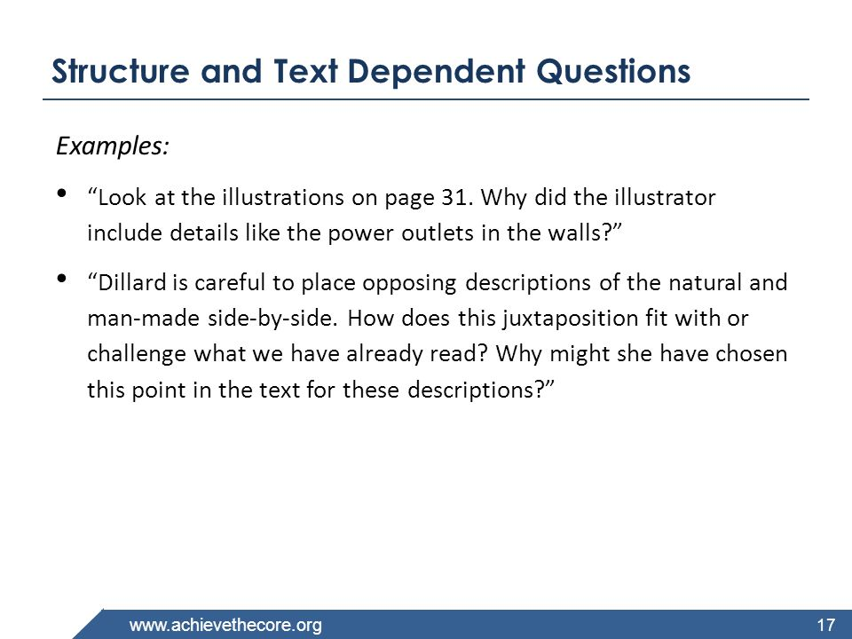 Structure and Text Dependent Questions