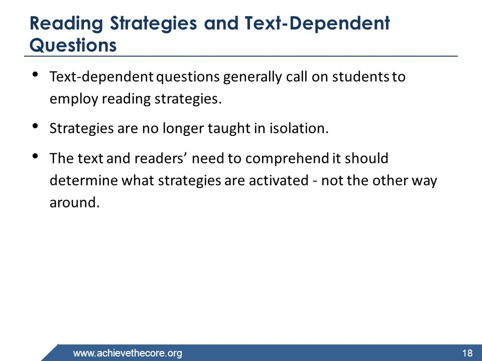 Reading Strategies and Text-Dependent Questions