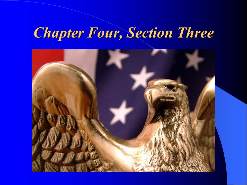 Chapter Four, Section Three