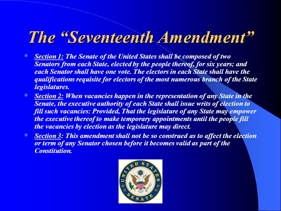 The Seventeenth Amendment