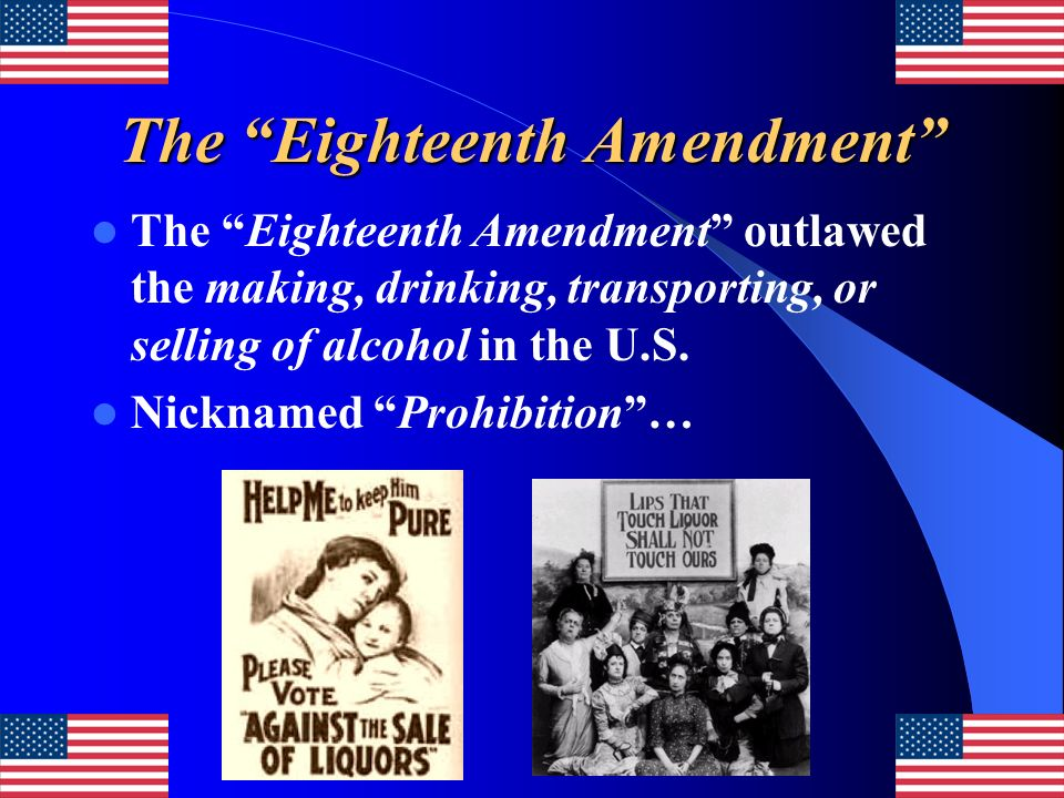 The Eighteenth Amendment