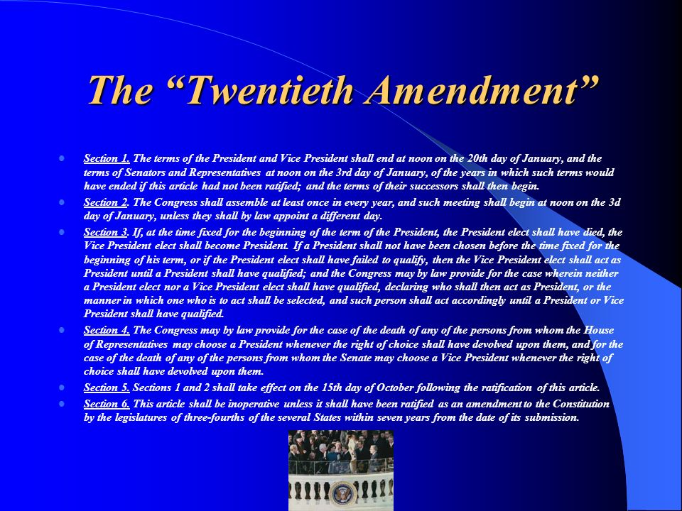 The Twentieth Amendment