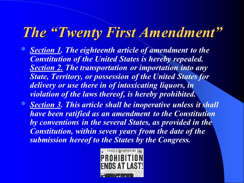 The Twenty First Amendment