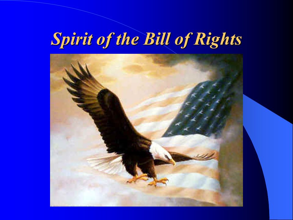 Spirit of the Bill of Rights