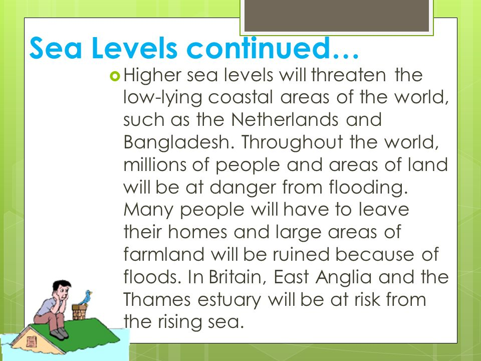 Sea Levels continued…