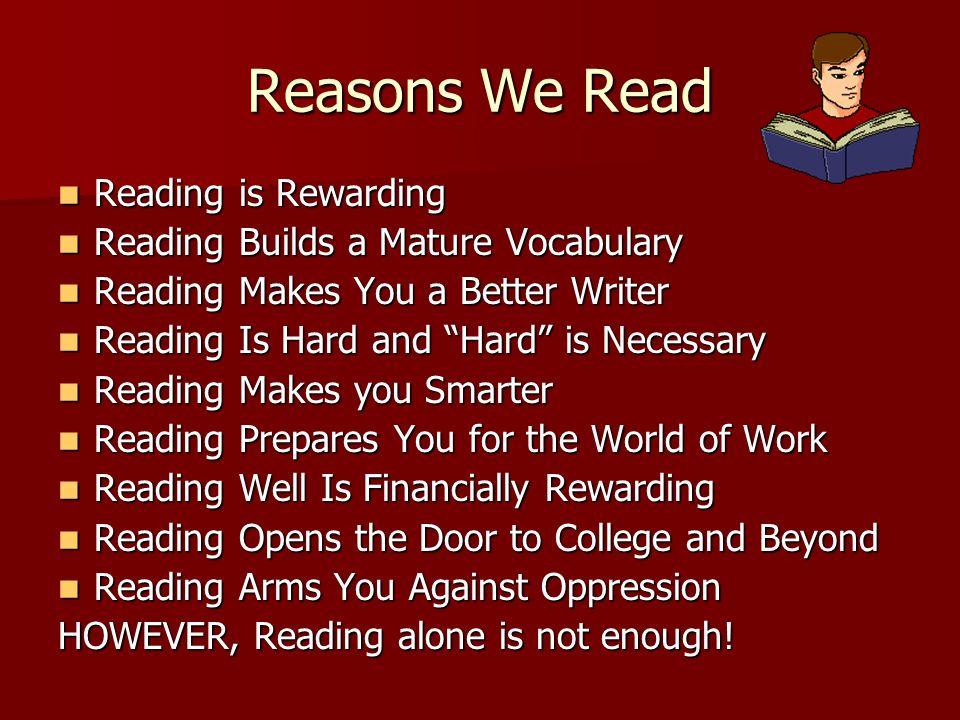 Reasons We Read Reading is Rewarding