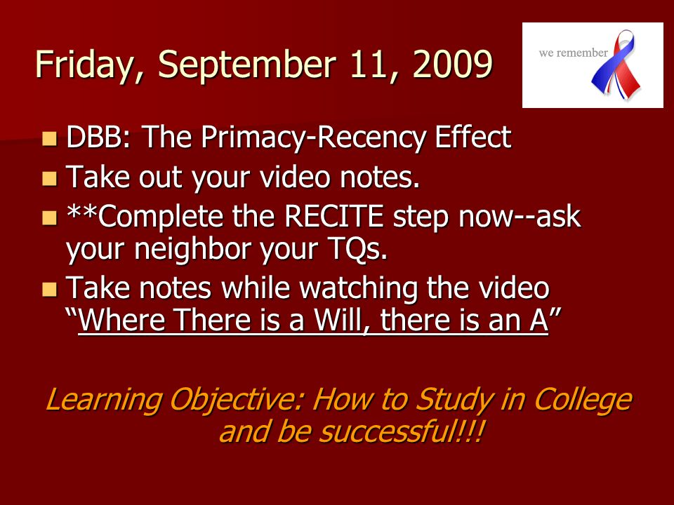 Learning Objective: How to Study in College and be successful!!!