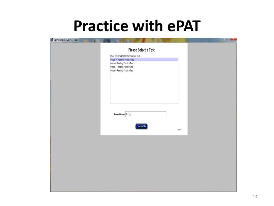 Practice with ePAT