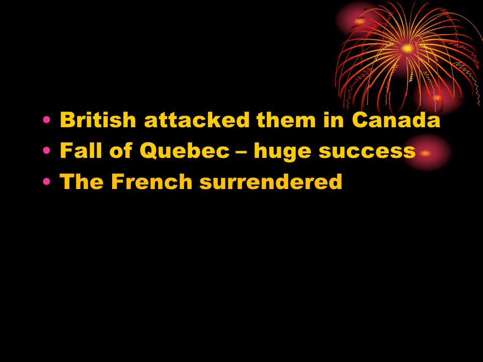 British attacked them in Canada