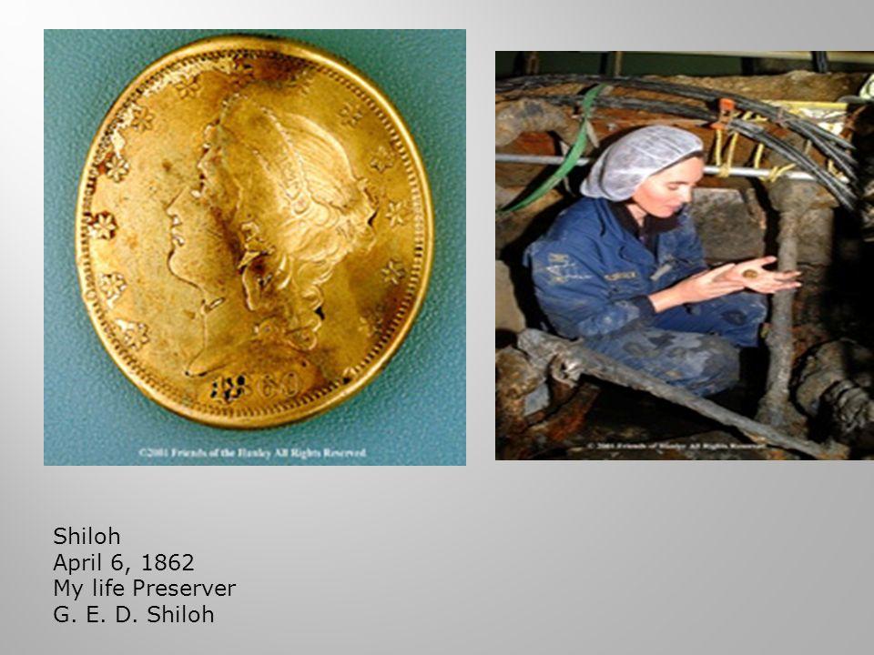 Shiloh April 6, 1862 My life Preserver G. E. D. Shiloh