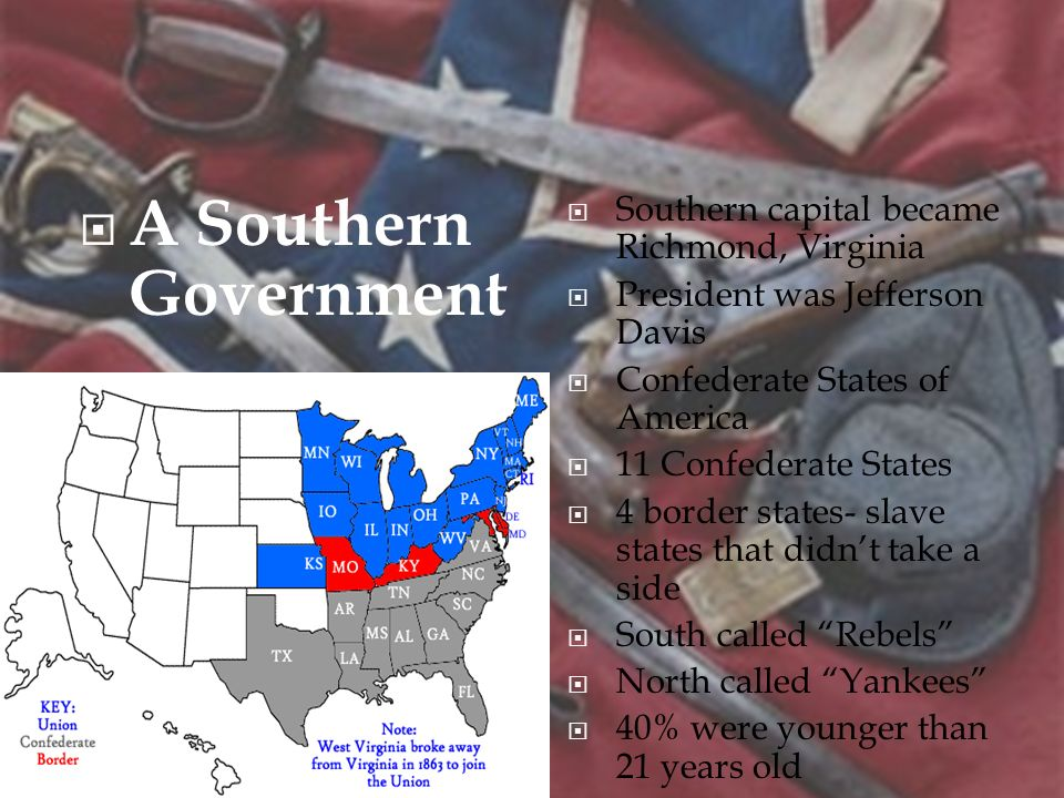 A Southern Government Southern capital became Richmond, Virginia