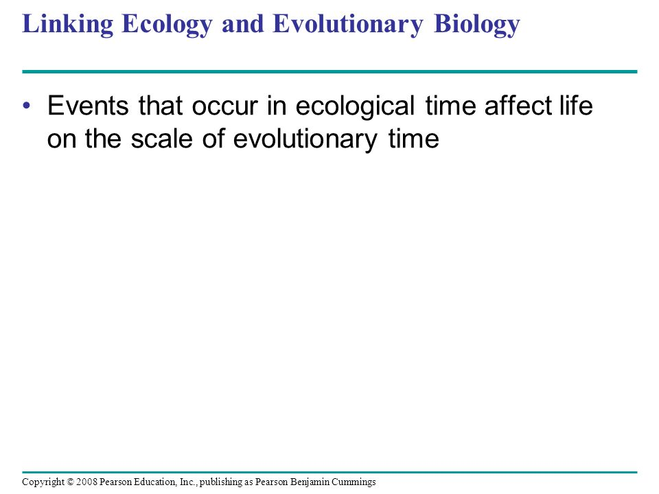 Linking Ecology and Evolutionary Biology