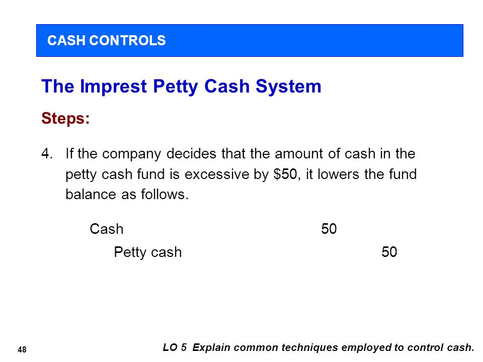 the petty cash system weaknesses and A petty cash fund may be established in a department to improve the efficiency of  departmental operations the fund is a relatively small amount of cash to pay.