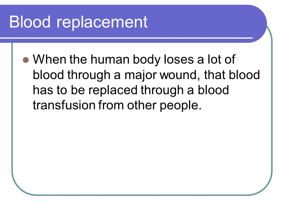 Blood replacement