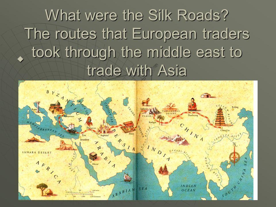 What were the Silk Roads