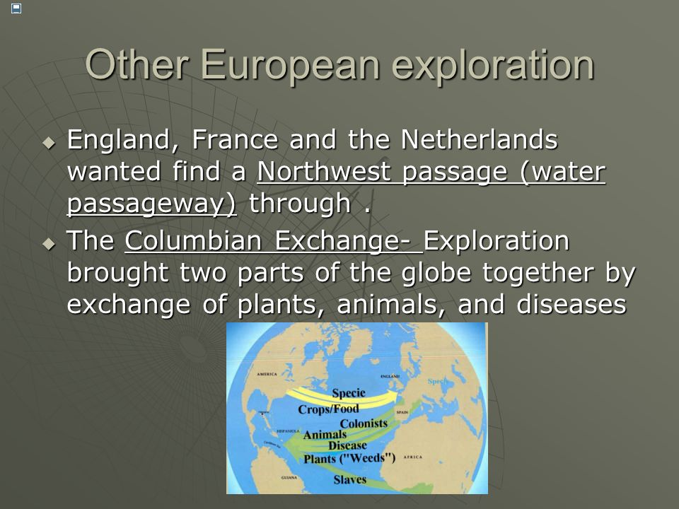 Other European exploration