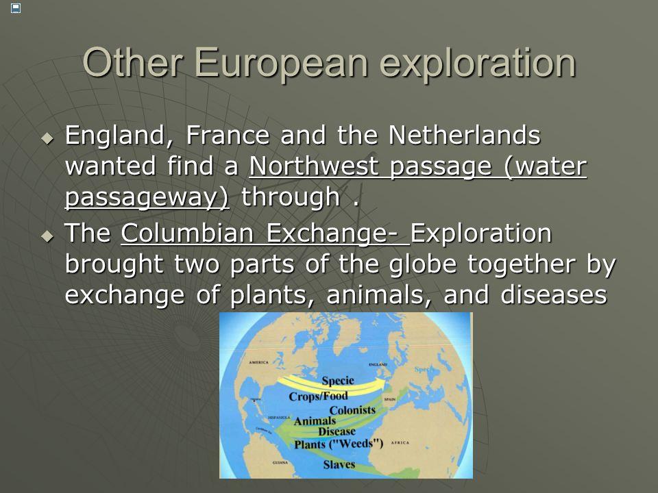 Other European exploration