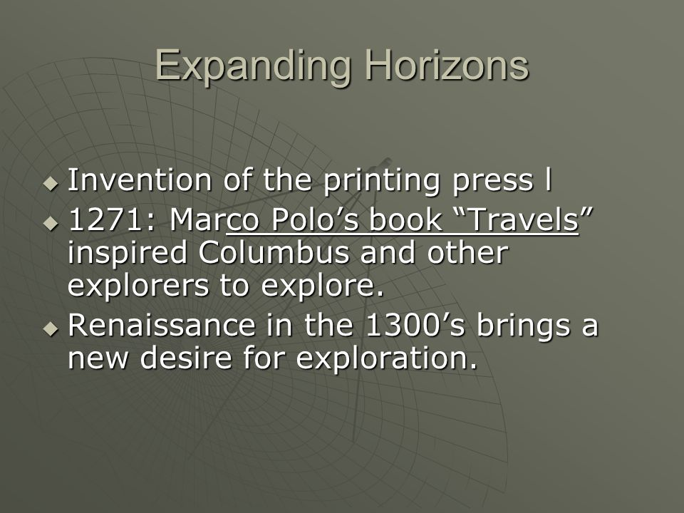 Expanding Horizons Invention of the printing press l