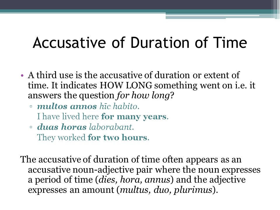 Accusative of Duration of Time