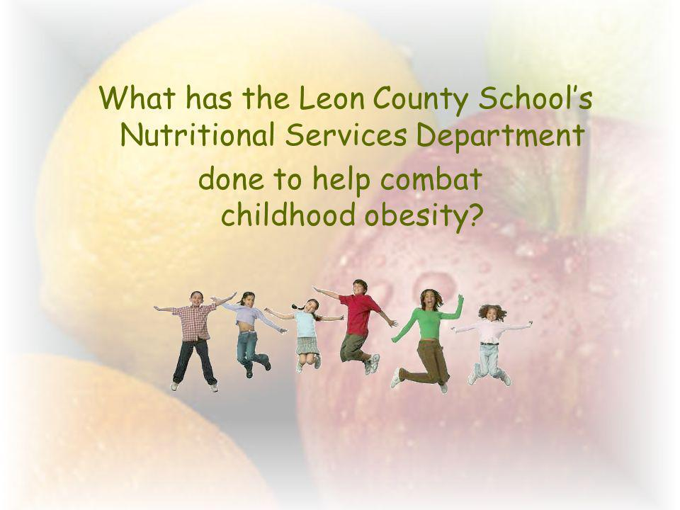 What has the Leon County School's Nutritional Services Department