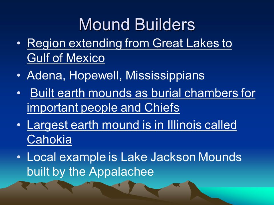 Mound Builders Region extending from Great Lakes to Gulf of Mexico