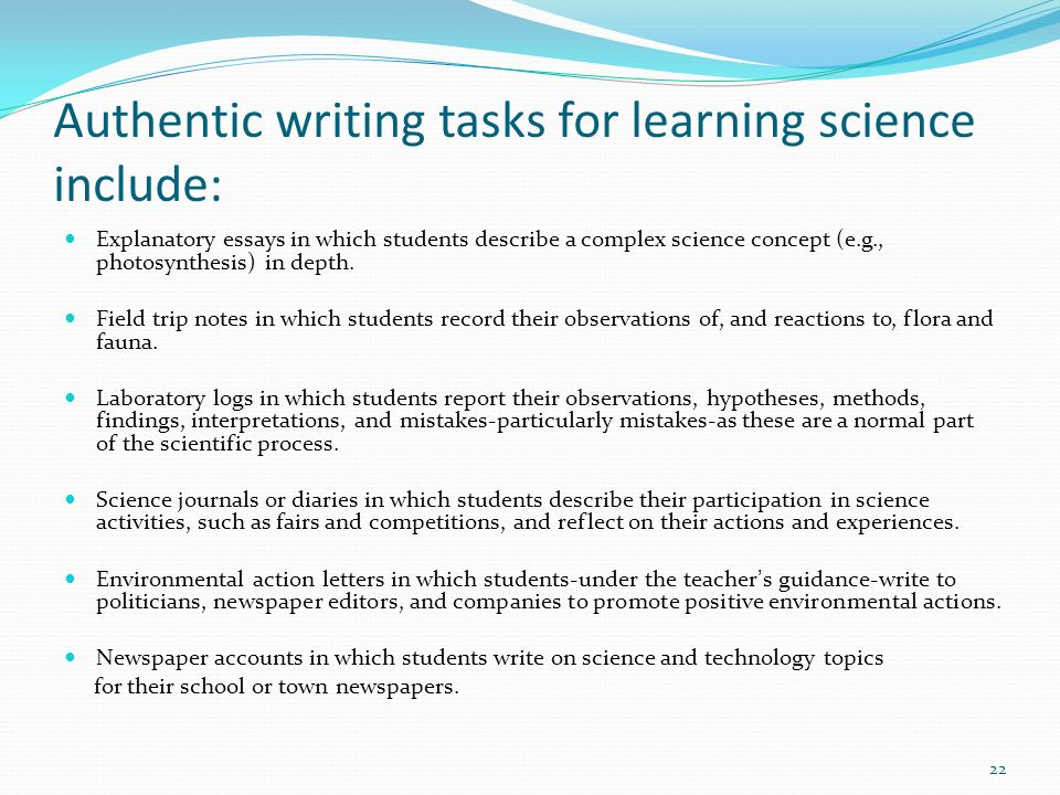 Authentic writing tasks for learning science include: