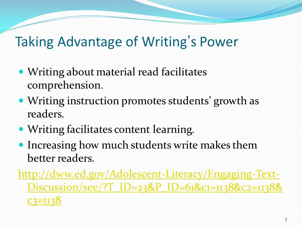 Taking Advantage of Writing's Power