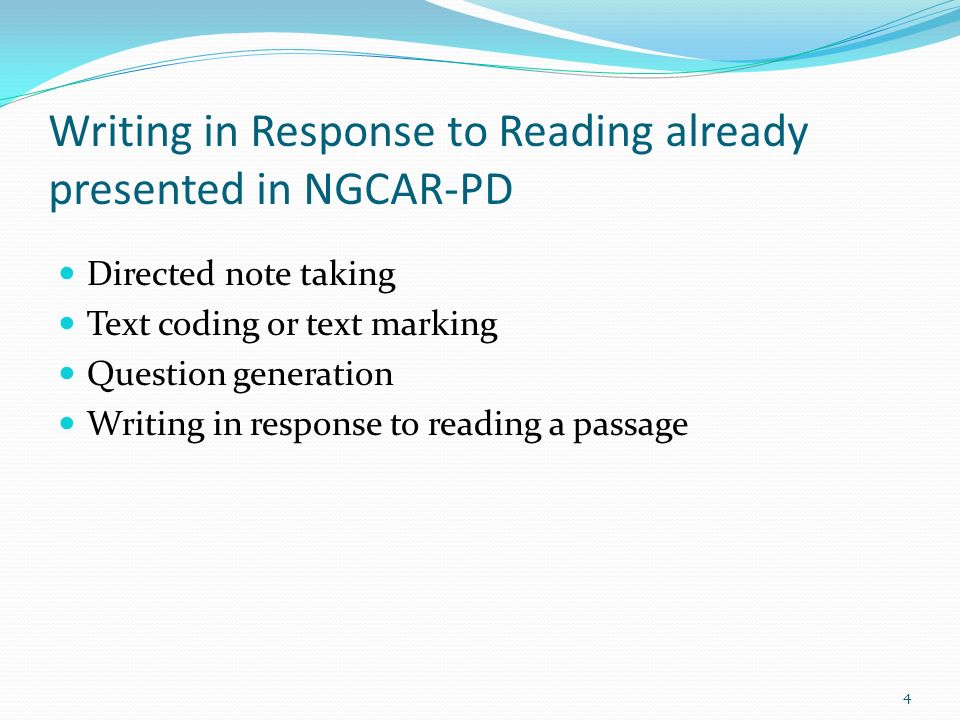 Writing in Response to Reading already presented in NGCAR-PD