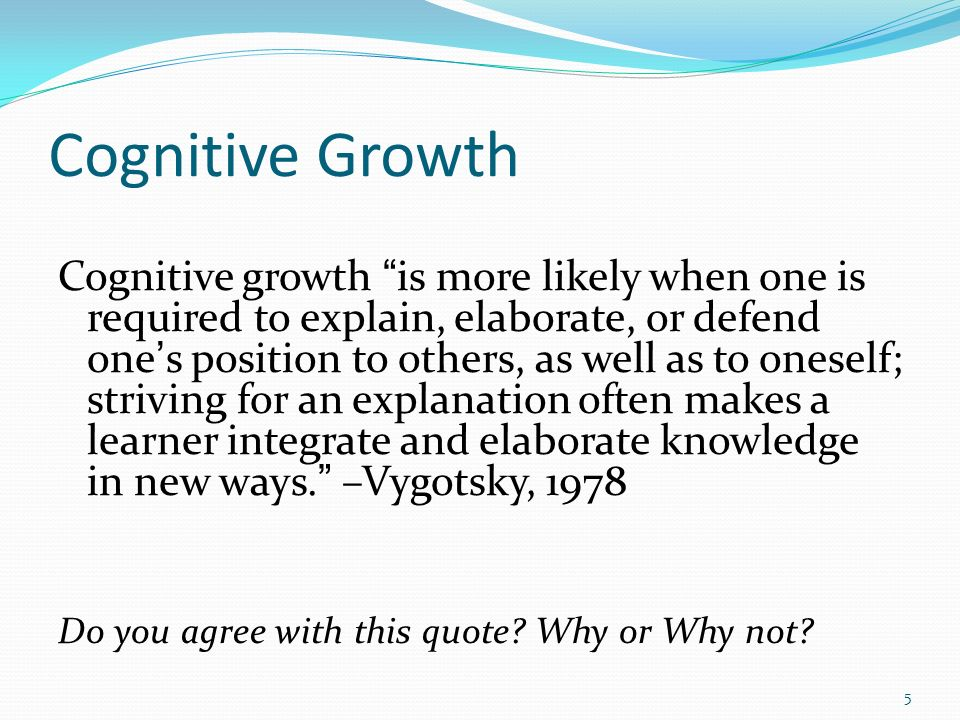 Cognitive Growth