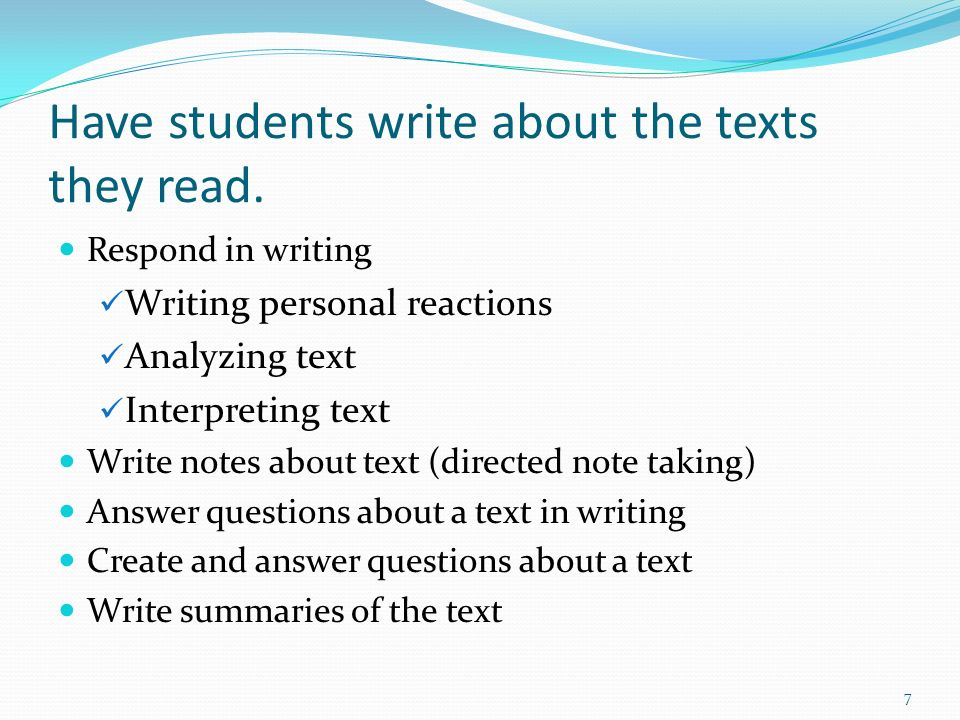 Have students write about the texts they read.