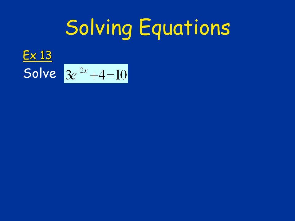 Solving Equations Ex 13 Solve