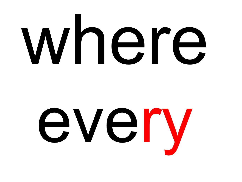 where every