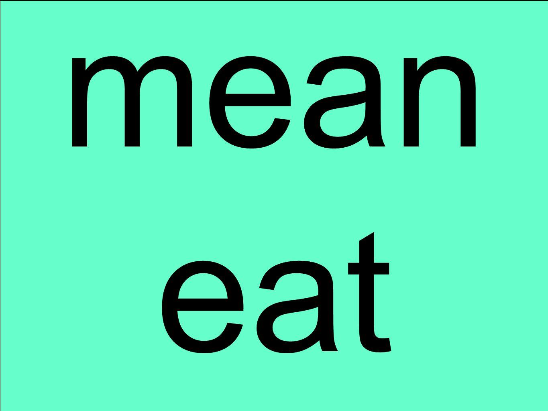 mean eat