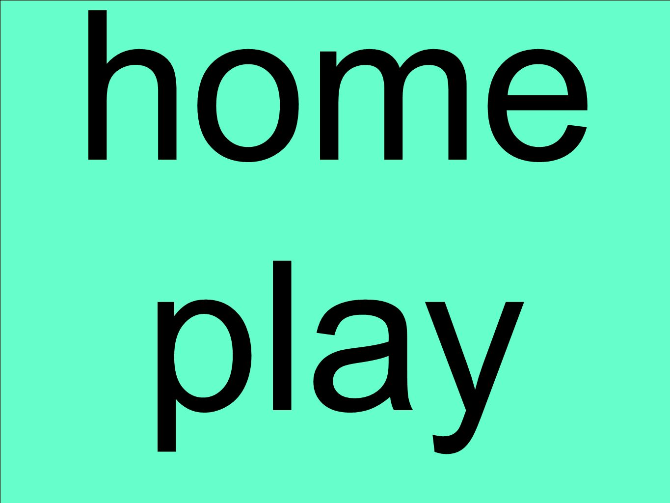 home play