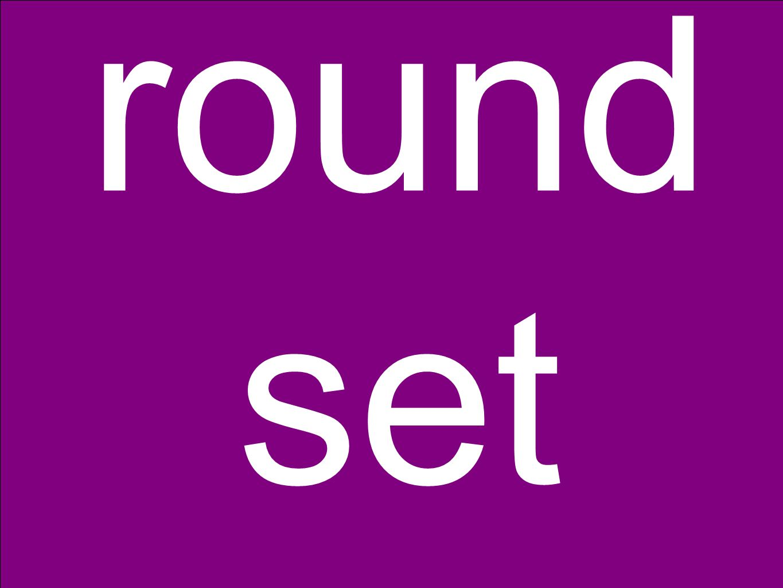 round set