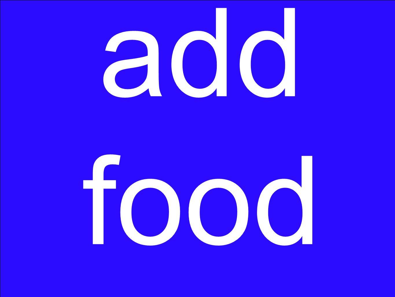 add food
