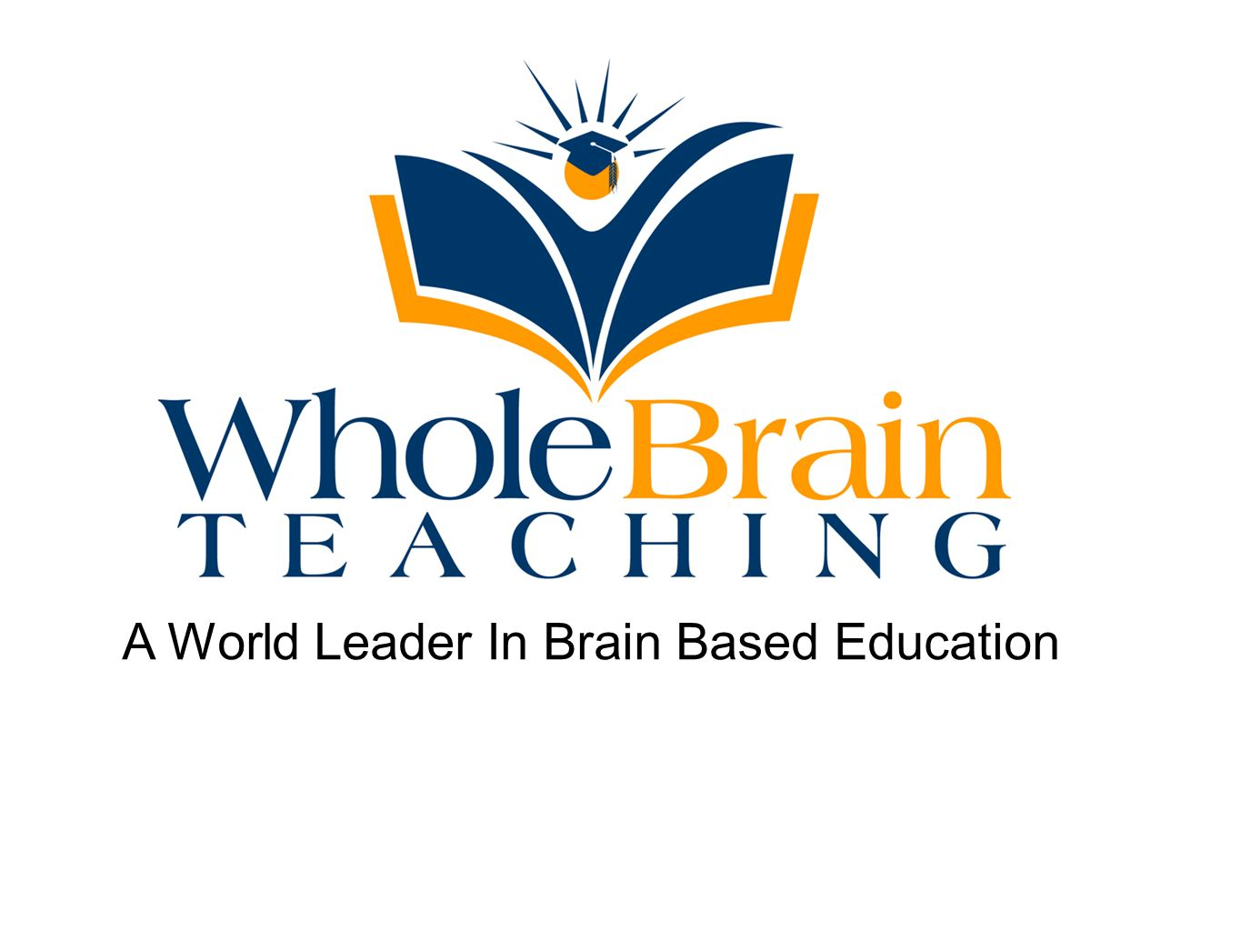 A World Leader In Brain Based Education