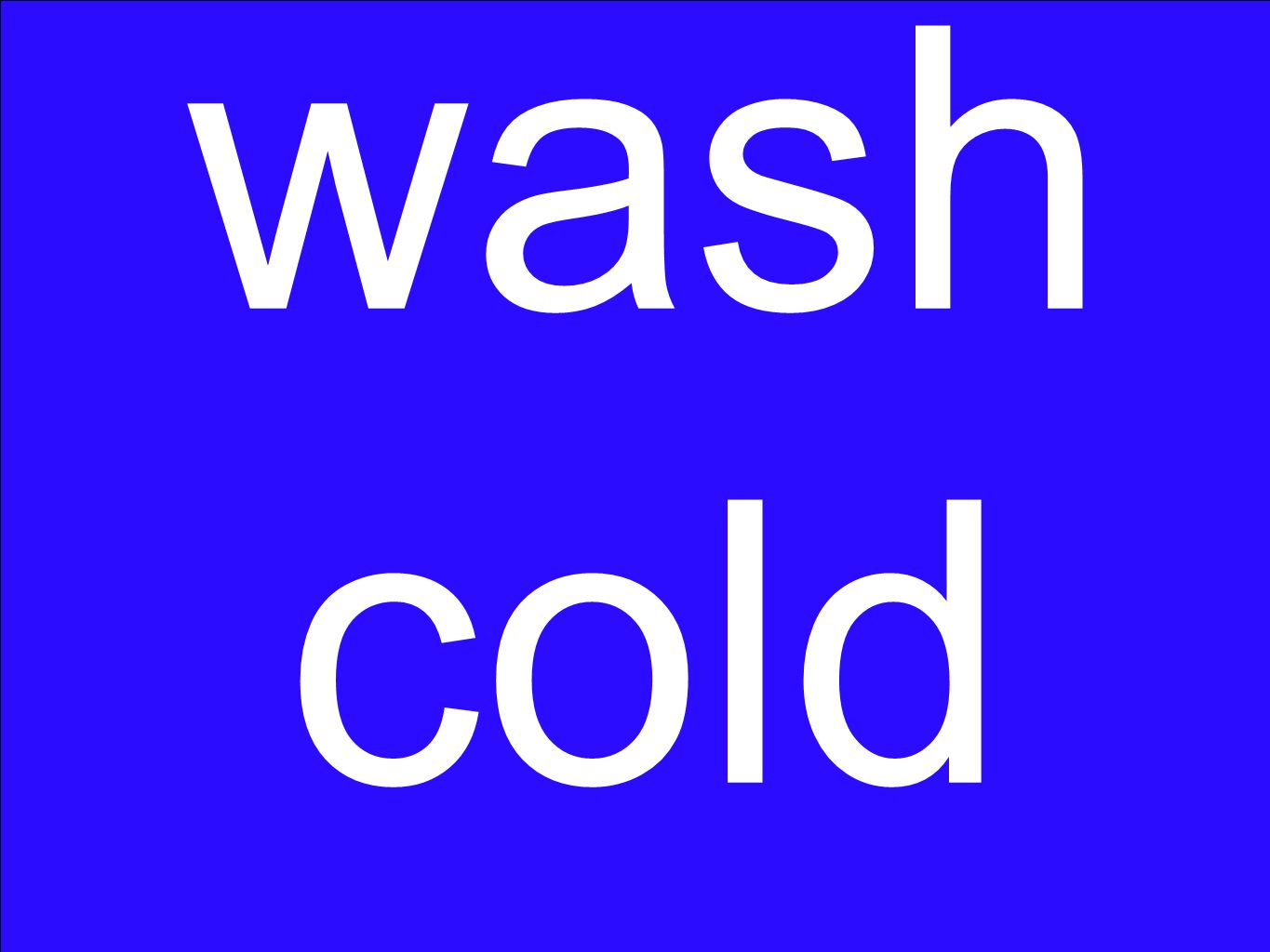 wash cold