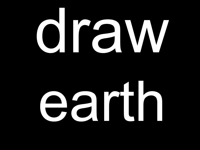 draw earth