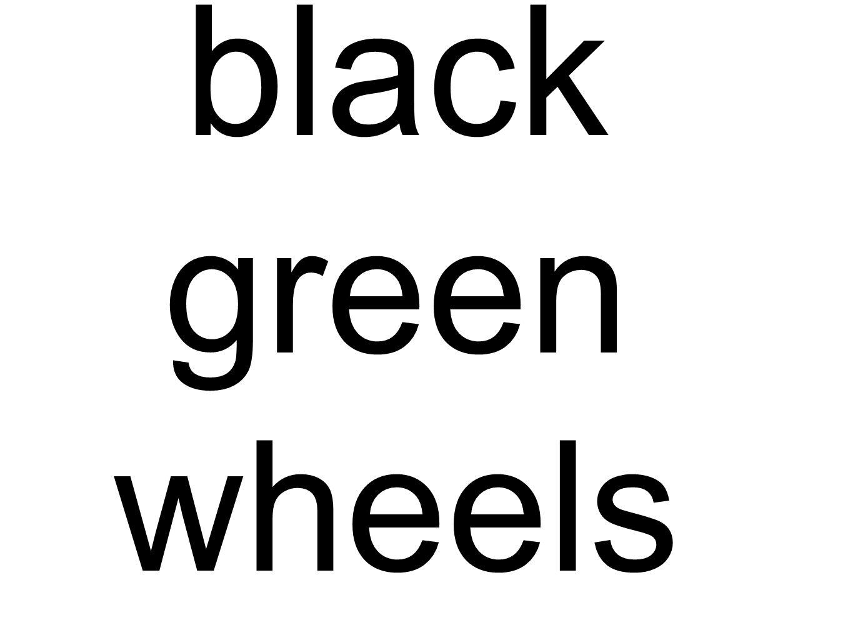 black green wheels