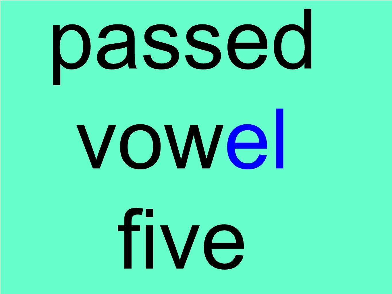 passed vowel five