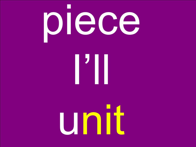 piece I'll unit