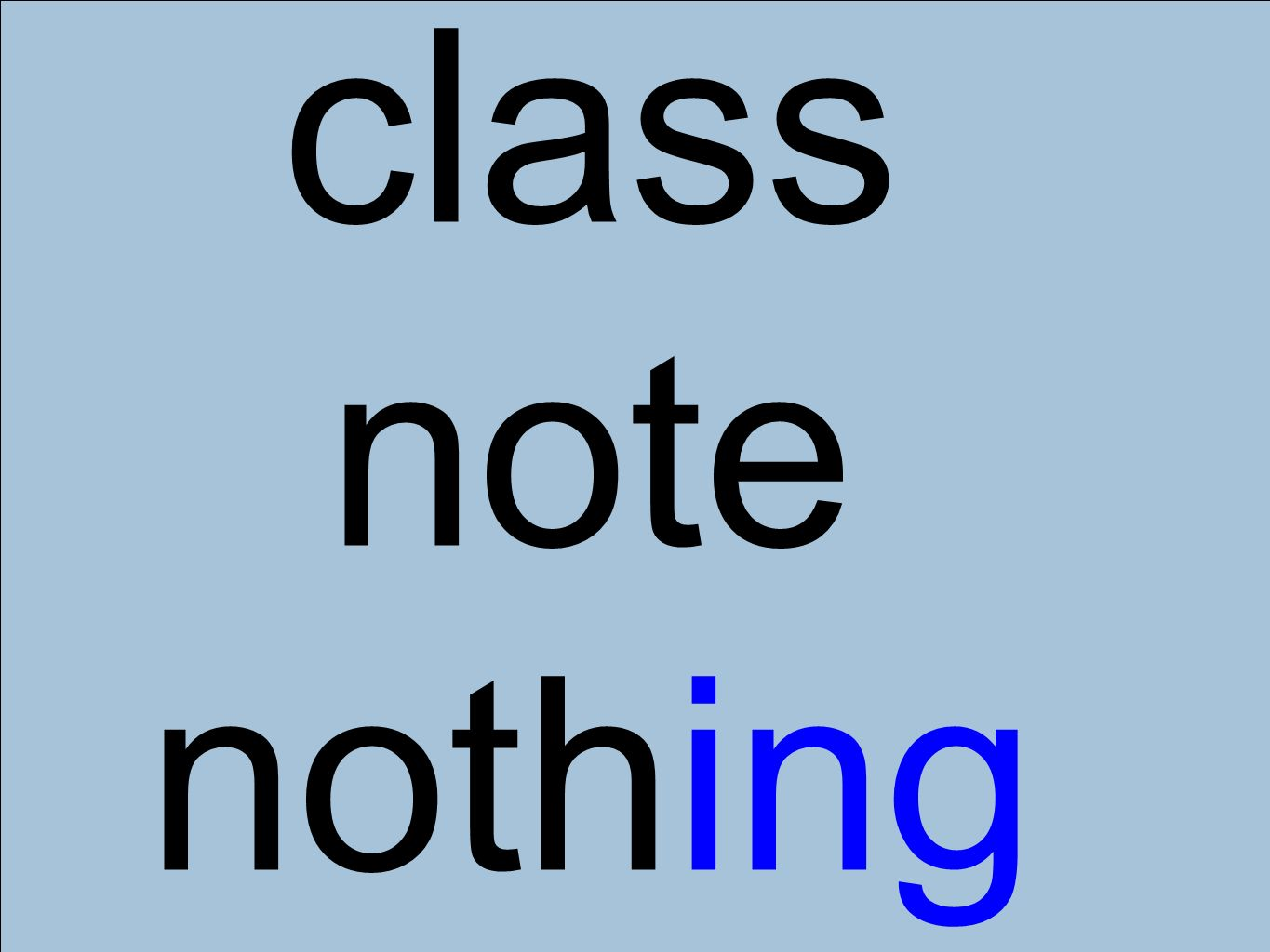 class note nothing