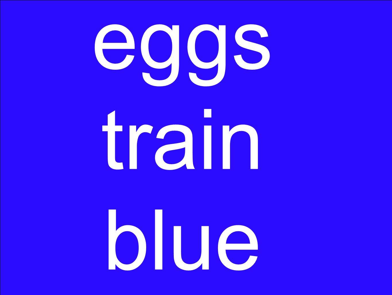 eggs train blue