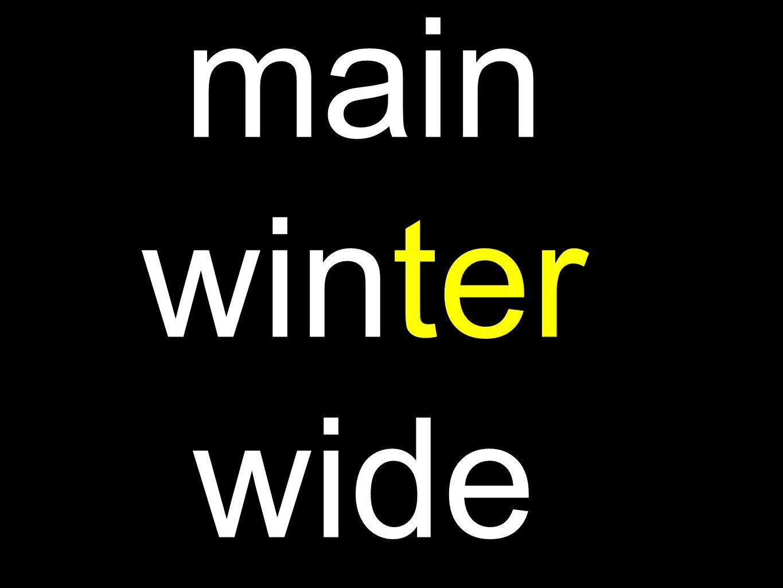 main winter wide